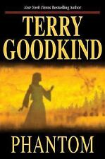 TERRY GOODKIND ~ PHANTOM ~ SWORD OF TRUTH BOOK 10 ~ 1ST EDITION HARDCOVER
