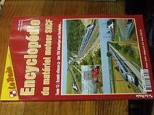 $$y Revue Le Train Encyclopedie du materiel moteur SNCF Tome 13 : Grande vitesse