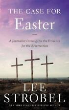 The Case for Easter : A Journalist Investigates the...