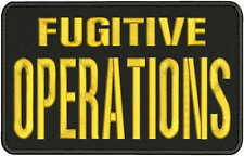 FUGITIVE OPERATIONS Embroidery Patch 6x10 hook on back BLK/GOLD
