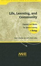 Life, Learning and Community: Concepts and Models for Service-Learning in Biolog