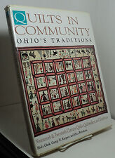 Quilts in Community - Ohio's Traditions - 19th & 20th century quilts makers etc