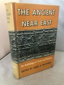 The Ancient Near East. An anthology of texts and pictures.- Pritchard - 1958 HB