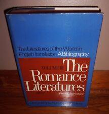 THE ROMANCE LITERATURES, Volume III, Part 2-in English Translation-HC dj-Ex, OOP