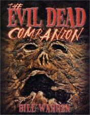The Evil Dead Companion by Bill Warren (2001, Trade Paperback, Revised edition)