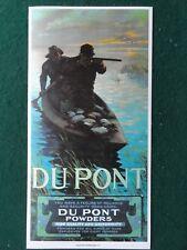 Dupont Gun Powders Advertising poster,Duck Hunting