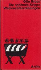 Otto Brües: Die schönste Krippe (illustriert)  1966
