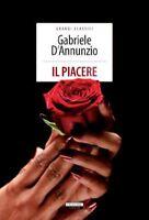 IL PIACERE Gabriele D'Annunzio Crescere Edizioni LIBRO NUOVO