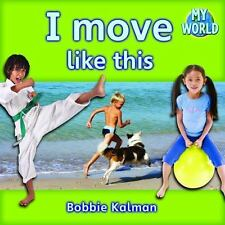 I Move Like This (My World)-ExLibrary