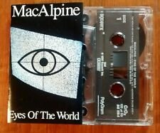 MACALPINE EYES OF THE WORLD CASSETTE 1990 Fully Play-Tested Rock/Metal NO OFFERS