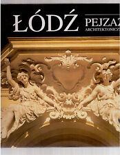 LODZ - PEJZAZ ARCHITEKTONICZNY ( PAESAGGI ARCHITETTONICI) URZAD MIASTRA 1992