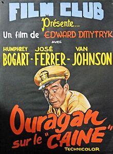 OURAGAN SUR LE CAINE(1954 )-AFFICHE GOUACHEE-A.RUELLAN -UNIQUE-RARE- H.BOGART