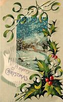 Merry Christmas pm 1911 Made in Germany Embossed Holly Winter Scene Postcard