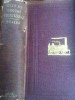 The Life of George Stephenson Railway Engineer by Samuel Smiles 1858 Book