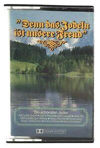 MC Denn das Jodeln ist unsere Freud Lydia Huber Uschi Bauer | Kassette | Marcato