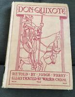 Vintage Don Quixote of the Mancha Retold by Judge Parry Walter Crane Dodd, Mead