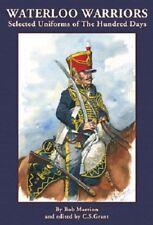 Waterloo Warriors-Selected Uniforms of the Hundred Days-Partizan Press