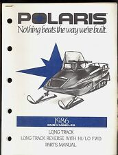 1986 POLARIS LONG TRACK / LONG TRACK REVERSE w HI/LO FWD SNOWMOBILE PARTS MANUAL