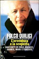 Folco Quilici, L'avventura e la scoperta. Racconti di..., Ed. Mondadori, 1989