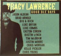 Tracy Lawrence - Good Ole Days [CD]