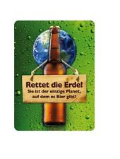 Metal Sign 201/576 - Save the Earth! it is the only... - 8 x 11 CM-NEW