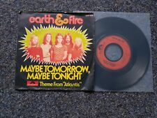 Earth & Fire - Maybe tomorrow, maybe tonight 7'' Single Germany