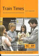 ACORP Train Times 47 Summer 2007 Community Rail news Humber Neil Buxton