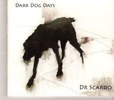 (GC266) Dr Scardo, Dark Dog Days - 2013 CD