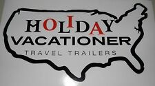"HOLIDAY VACATIONER  RV Decal 6.5"" x 10"""