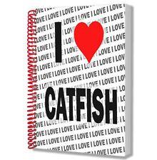 I Love Catfish - A5 Notebook - Notepad - Birthday - Christmas - Gift