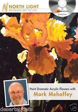 Paint Dramatic Acrylic Flowers with Mark Mehaffey DVD