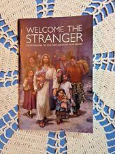 """Welcome the Stranger"" Responding to refugees Soft-cover BOOK 96 pgs SUPERB! NEW"