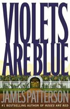 VIOLETS ARE BLUE by James Patterson Hardcover BY author OF ROSES ARE RED