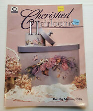 Decorative Painting *Cherished Heirlooms* by Dorothy Mullins, Cda.