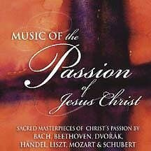 MUSIC OF THE PASSION OF JESUS CHRIST BY BACH ET AL