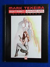 MARK TEXEIRA ~ NIGHTMARES & DAYDREAMS HARDCOVER SKETCHBOOK  SIGNED! #148/150
