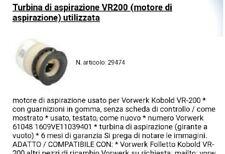 Turbina di aspirazione  folletto vorverk Vr200