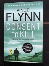 Consent to Kill by Vince Flynn (2012, Paperback) A Mitch Rapp Novel