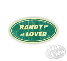 Randy LOVER IT LAND ROVER RANGE simbolo Auto Van Camera Da Letto Muro Adesivo Decalcomania Finestra