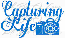 Capturing Life Vinyl Decal with Camera Sticker Photography Photographer Photo