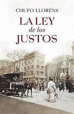 NEW La ley de los justos (Spanish Edition) by Chufo Llorens