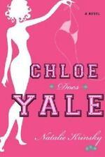 Chloe Does Yale: A Novel by Krinsky, Natalie