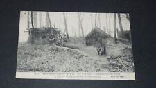 CPA CARTE POSTALE 1915 GUERRE 14-18 WOËVRE CAMPEMENT DES POILUS TRANCHEES
