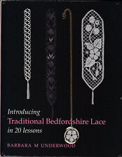 INTRODUCING BEDFORDSHIRE LACE IN 20 LESSONS