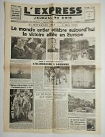 N525 La Une Du Journal L'Express 9 mai 1945 le monde entier victoire alliée