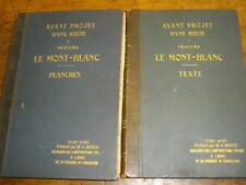 ROUTE A TRAVERS LE MONT-BLANC PROJET MONOD 1932 TEXTE ET PLANCHES ALPES