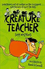 Creature Teacher New Paperback Book Sam Watkins, David O'Connell