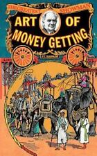 Art of Money Getting: By Barnum, Phineas (P T )