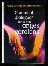 Karine & Colette Silvestre : Comment dialoguer avec ses anges gardiens