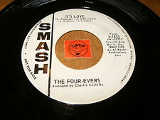 THE FOUR EVERS - IT'S LOVE - LOVER COME BACK TO ME  / LISTEN - DOO WOP POPCORN